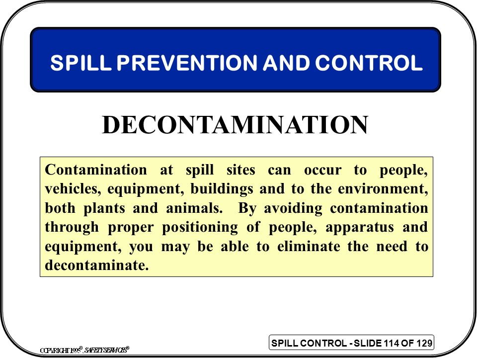 DECONTAMINATION SPILL PREVENTION AND CONTROL