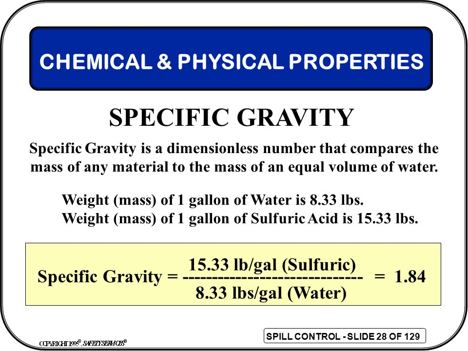SPECIFIC GRAVITY CHEMICAL & PHYSICAL PROPERTIES