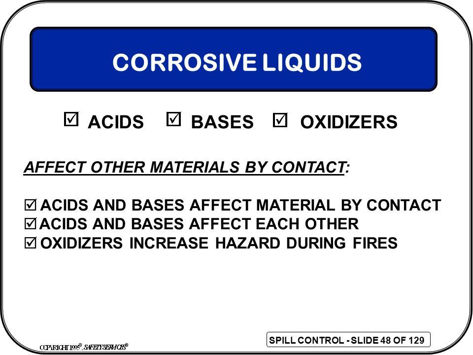 CORROSIVE LIQUIDS ACIDS BASES OXIDIZERS