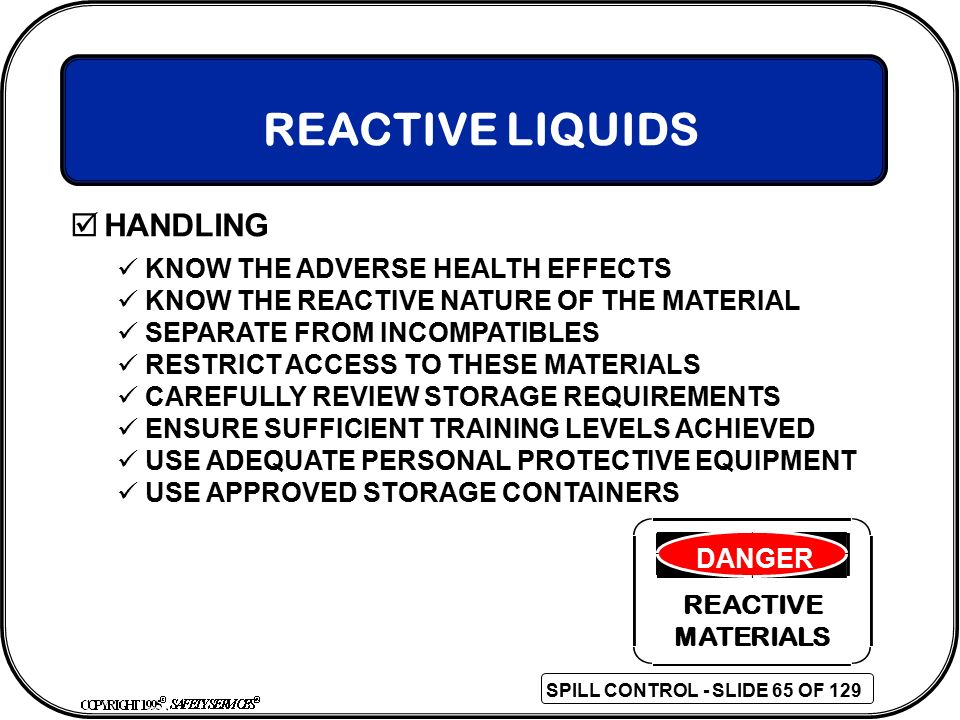 REACTIVE LIQUIDS HANDLING KNOW THE ADVERSE HEALTH EFFECTS