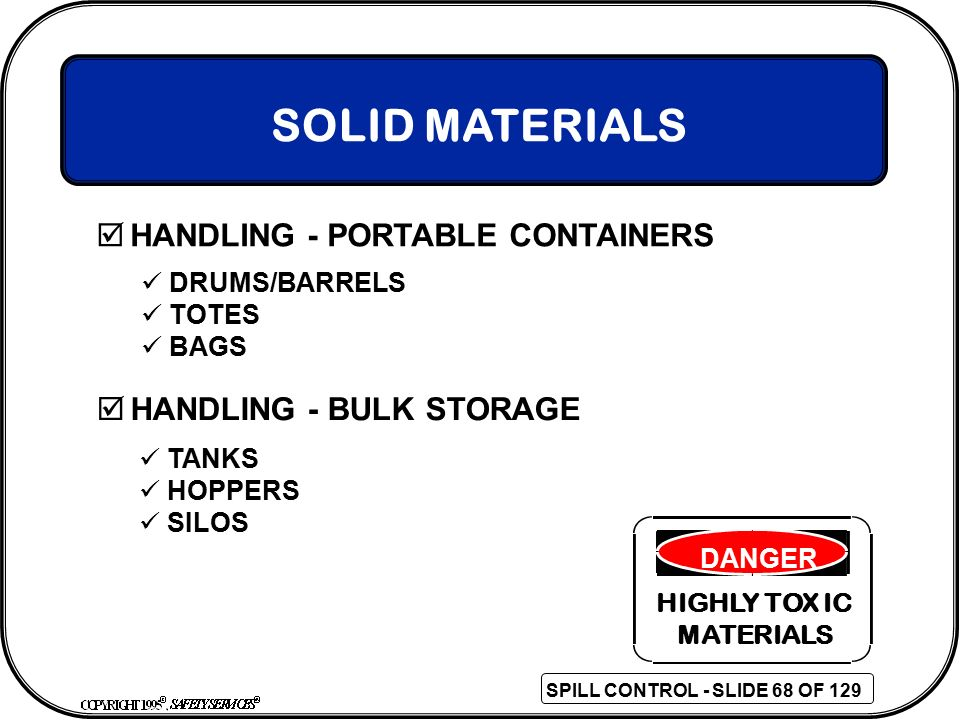 SOLID MATERIALS HANDLING - PORTABLE CONTAINERS HANDLING - BULK STORAGE