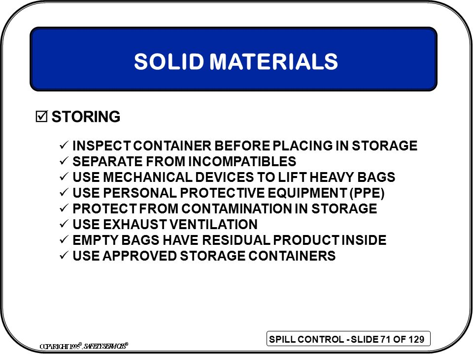 SOLID MATERIALS STORING INSPECT CONTAINER BEFORE PLACING IN STORAGE