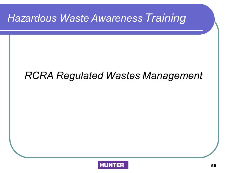 Hazardous Waste Awareness Training