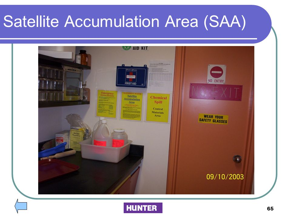 Satellite Accumulation Area (SAA)