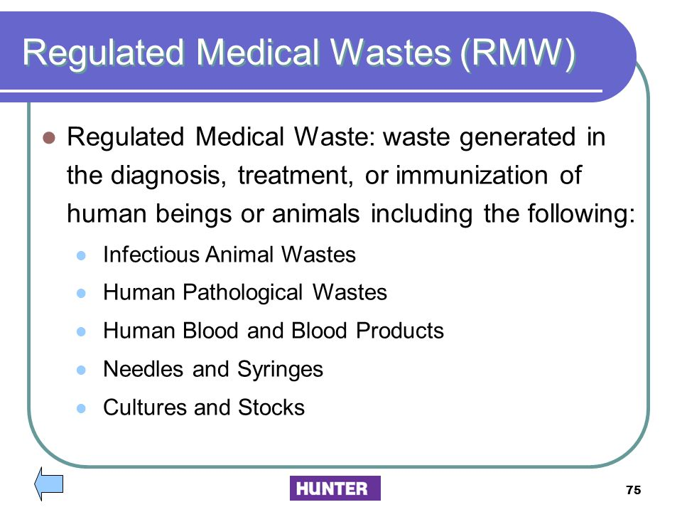 Regulated Medical Wastes (RMW)