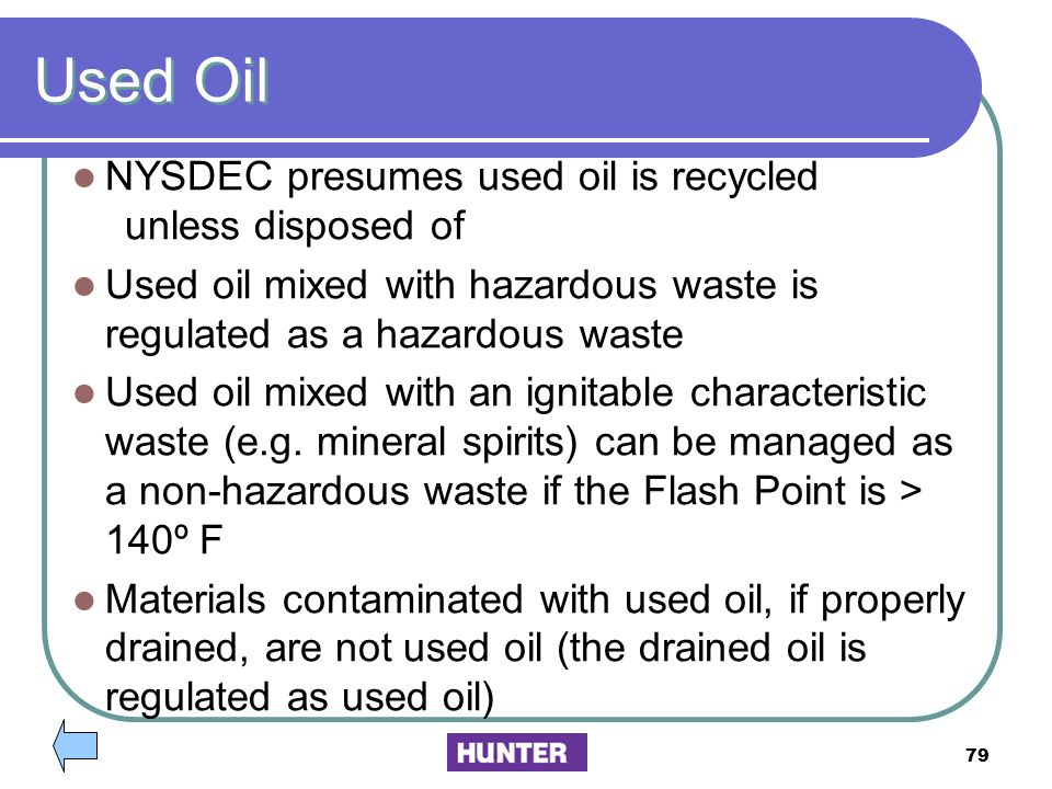 Used Oil NYSDEC presumes used oil is recycled unless disposed of