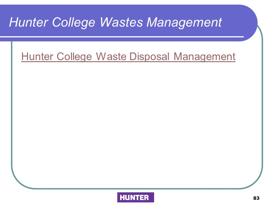 Hunter College Wastes Management