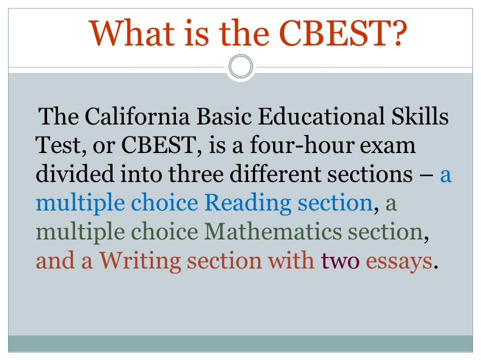 cbest california basic educational skills test ppt video online  what is the cbest
