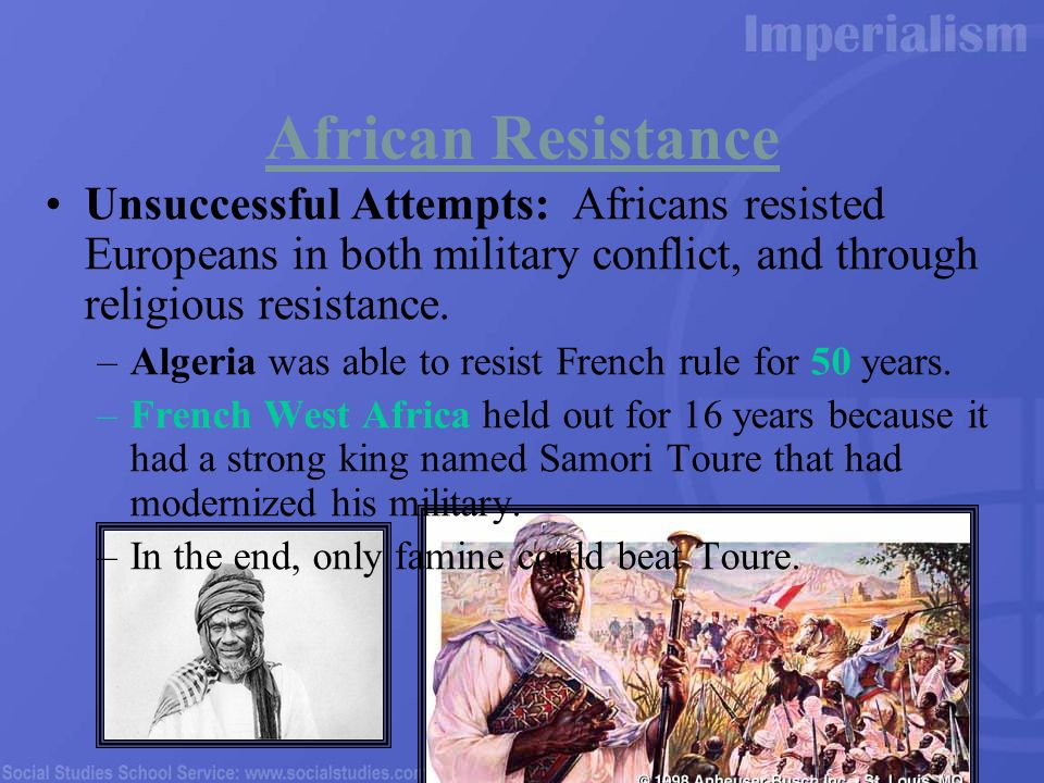 african resistance to imperialism Study set for quiz on african imperialism learn with flashcards, games, and more — for free.