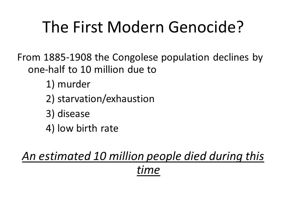 The First Modern Genocide
