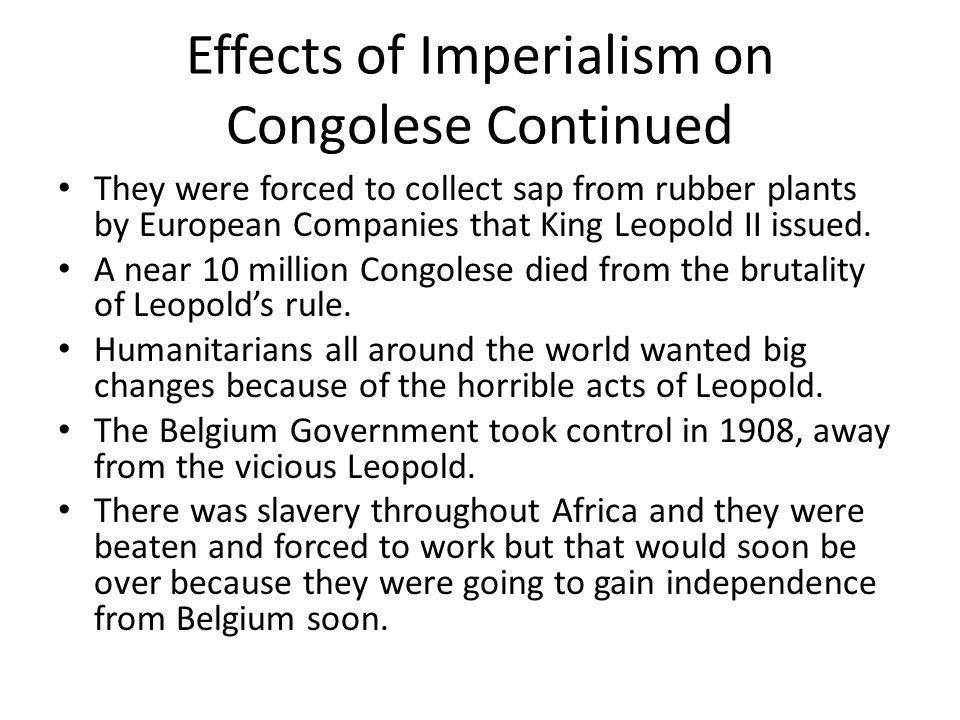 Effects of Imperialism on Congolese Continued