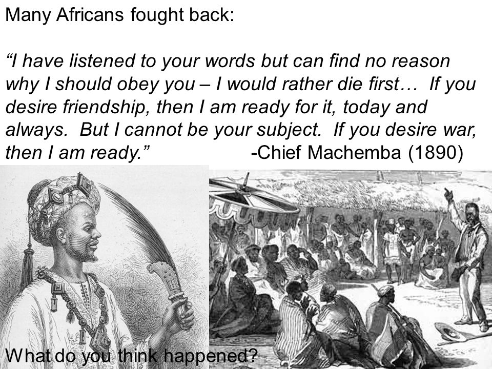 Many Africans fought back:
