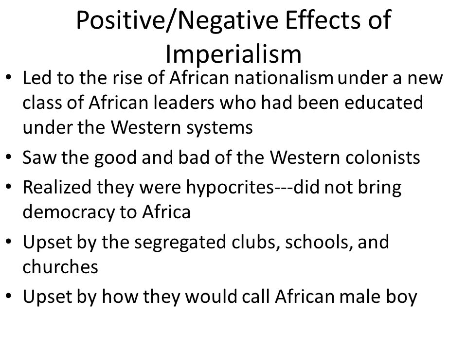 Positive/Negative Effects of Imperialism
