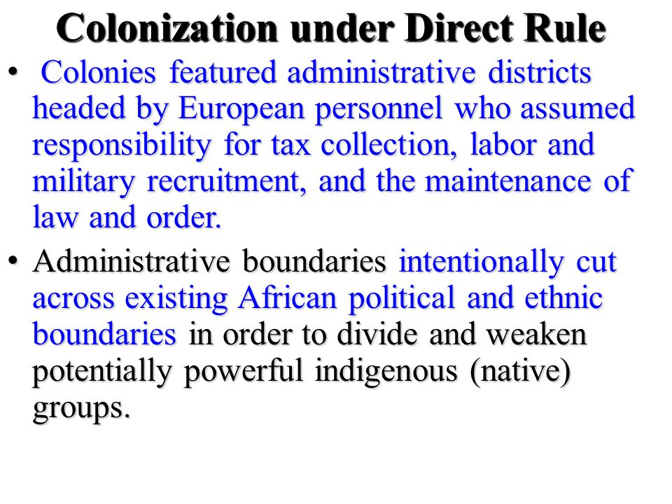Colonization under Direct Rule