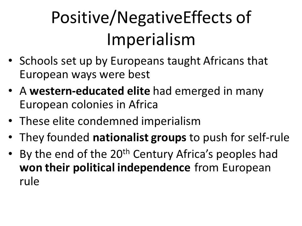 Positive/NegativeEffects of Imperialism