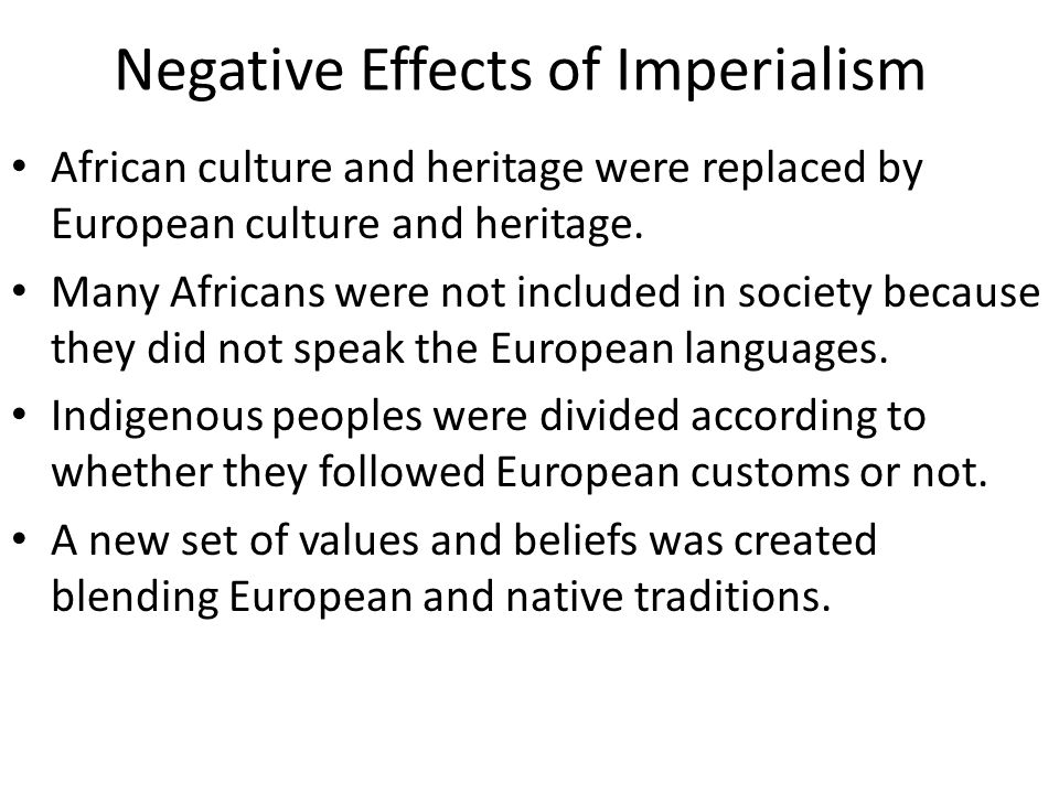 Negative Effects of Imperialism