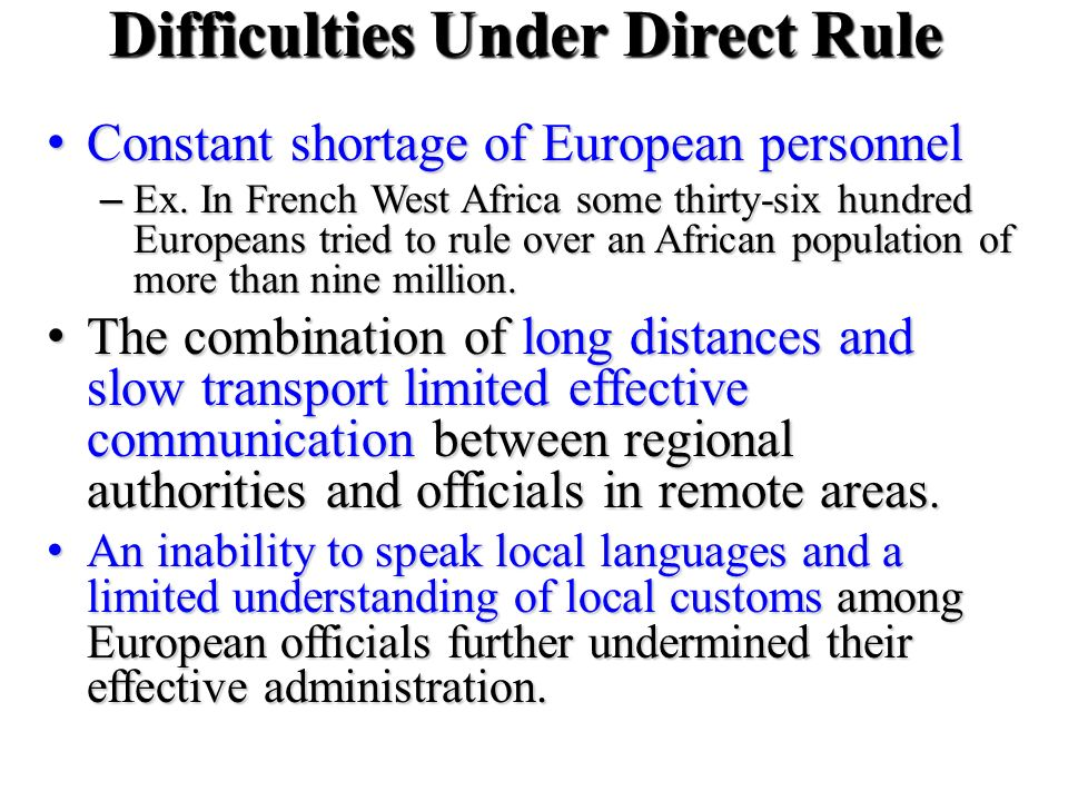 Difficulties Under Direct Rule