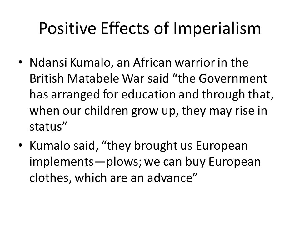 Positive Effects of Imperialism