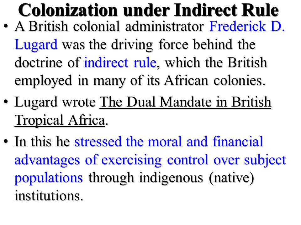 Colonization under Indirect Rule