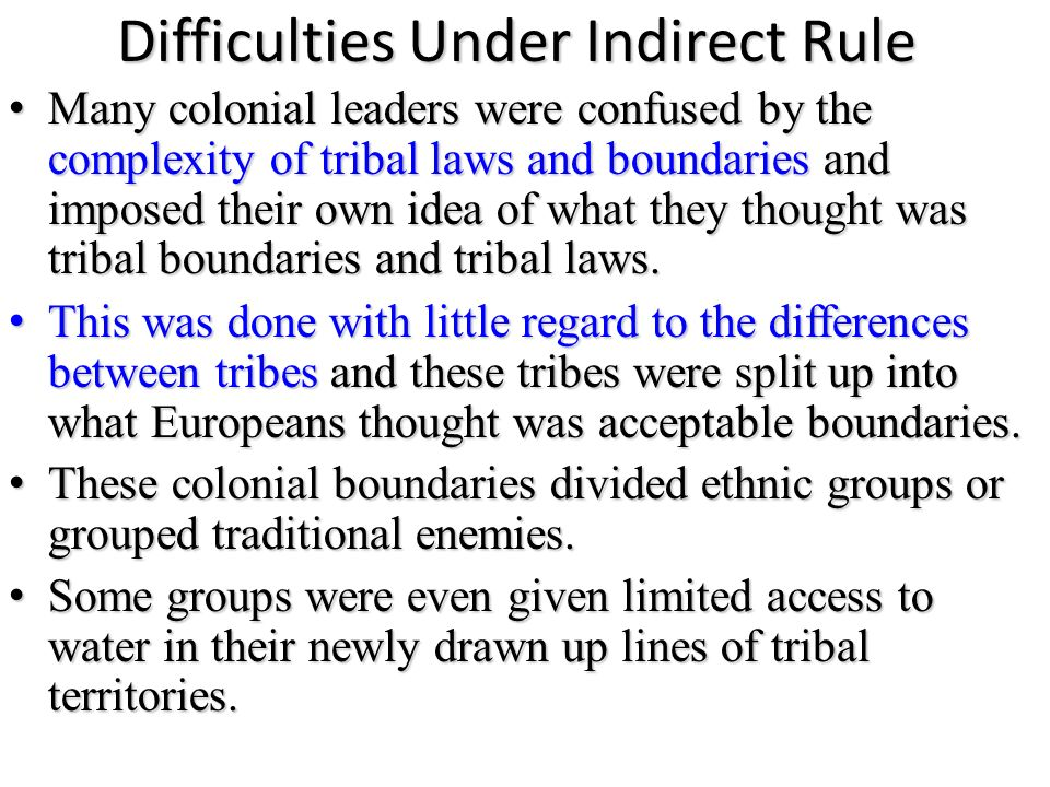 Difficulties Under Indirect Rule