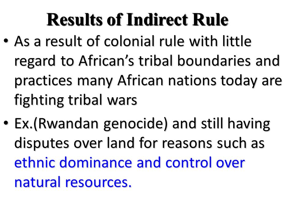 Results of Indirect Rule