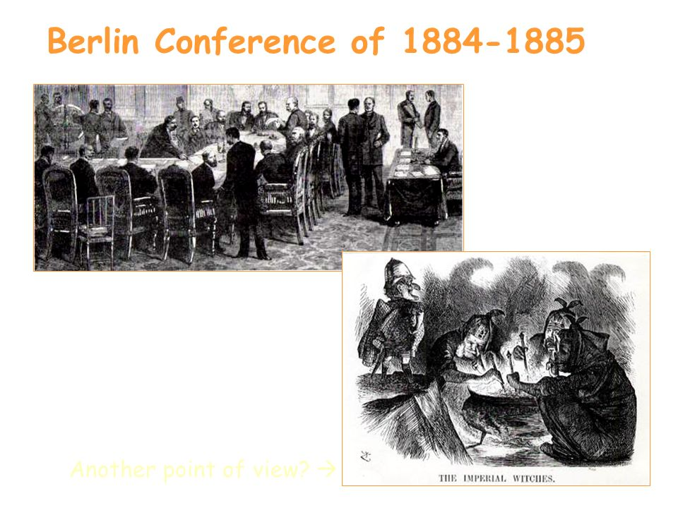 Berlin Conference of Another point of view 