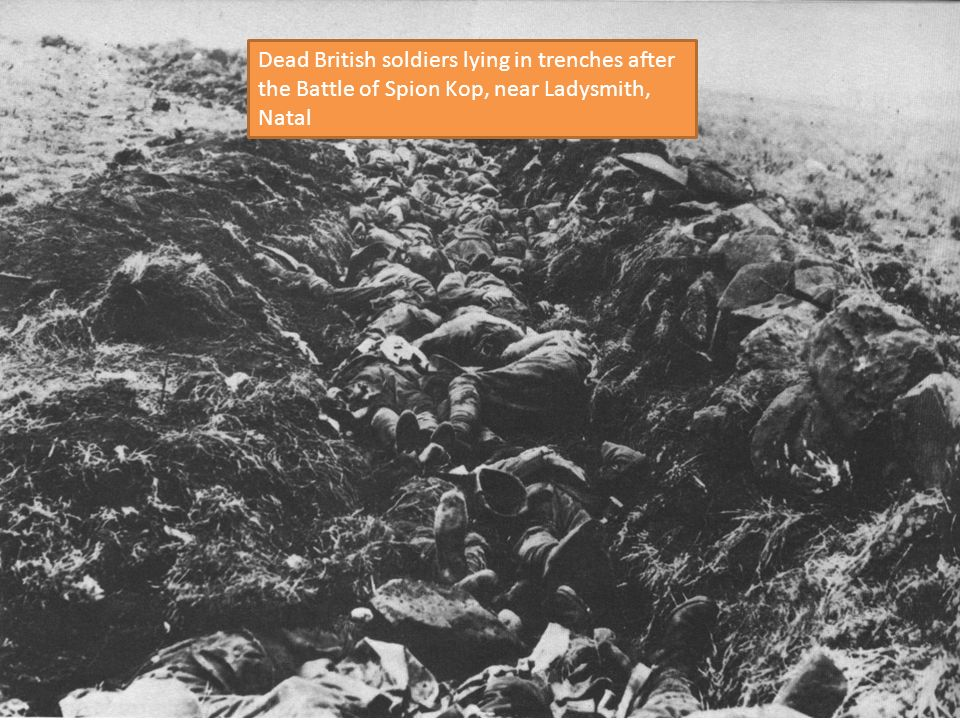 Dead British soldiers lying in trenches after the Battle of Spion Kop, near Ladysmith, Natal