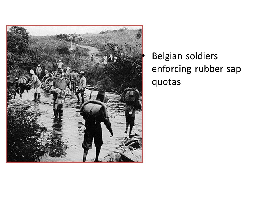 Belgian soldiers enforcing rubber sap quotas