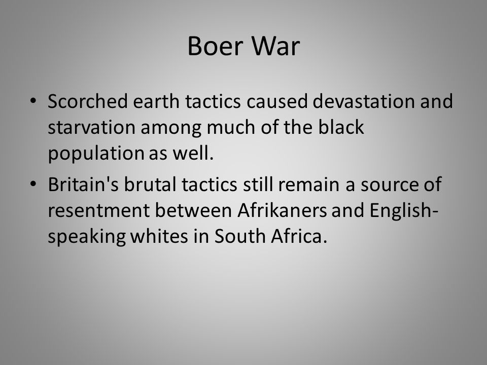 british brutality toward the boer population The boer wars emerged as a significant event and trauma for the boer population that would provide a focal point around which a strong sense of afrikaner nationalism and identity would emerge prior to the war, the boer population was divided between the transvaal and the free orange state, and arguably, there was no cohesive sense of identity .