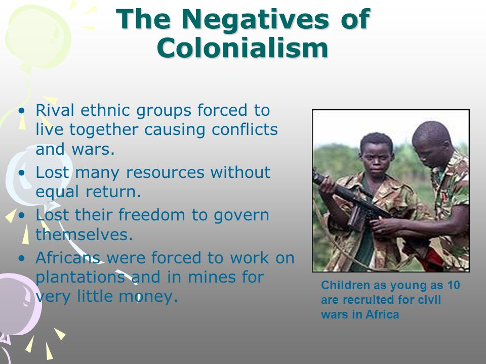 positives and also minuses from colonialism