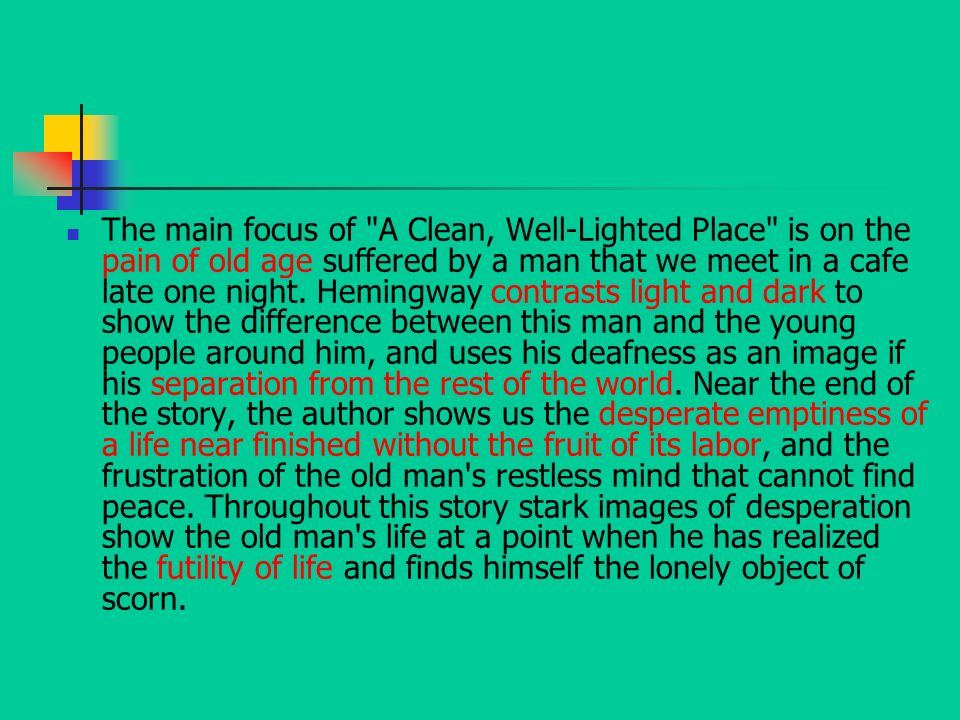 Essay/Term paper: Hemingway analysis: a clean well lighted place