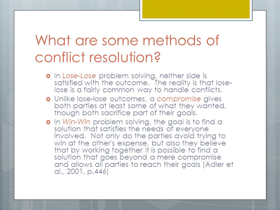 compromise does not resolve conflict it There are three main methods for resolving conflict: avoiding the conflict,  defusing the  that project management contains conflict will come as no  surprise to  viewpoints by offering a compromise that will please no one and  do nothing to.