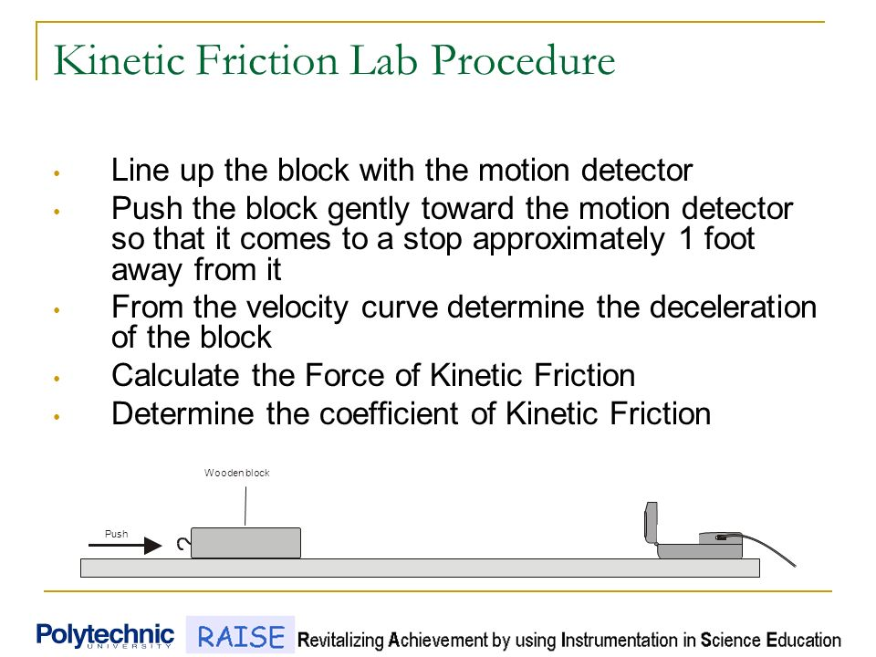 experiment to determine the coefficient of friction Explanation of friction experiment: to measure coefficient of friction using a  scale.