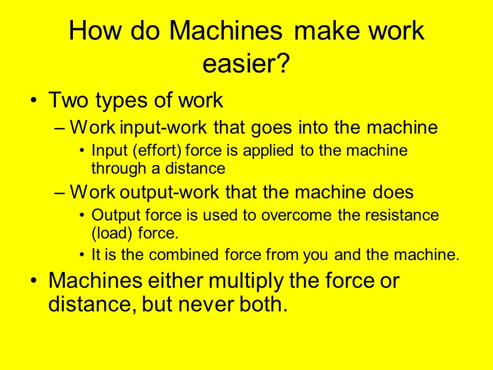 how does a simple machine make work easier