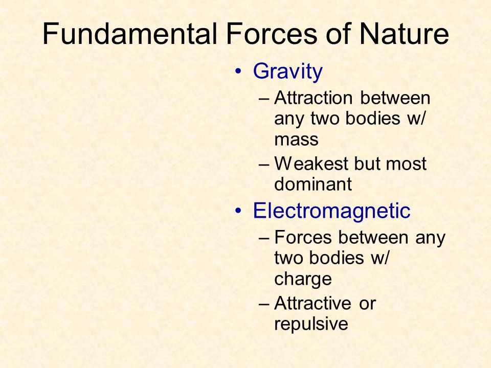 fundamental forces of nature In physics, there are four conventionally accepted fundamental forces or interactions that form the basis of all known interactions in nature: the gravitational, electromagnetic, strong nuclear, and weak nuclear forces.