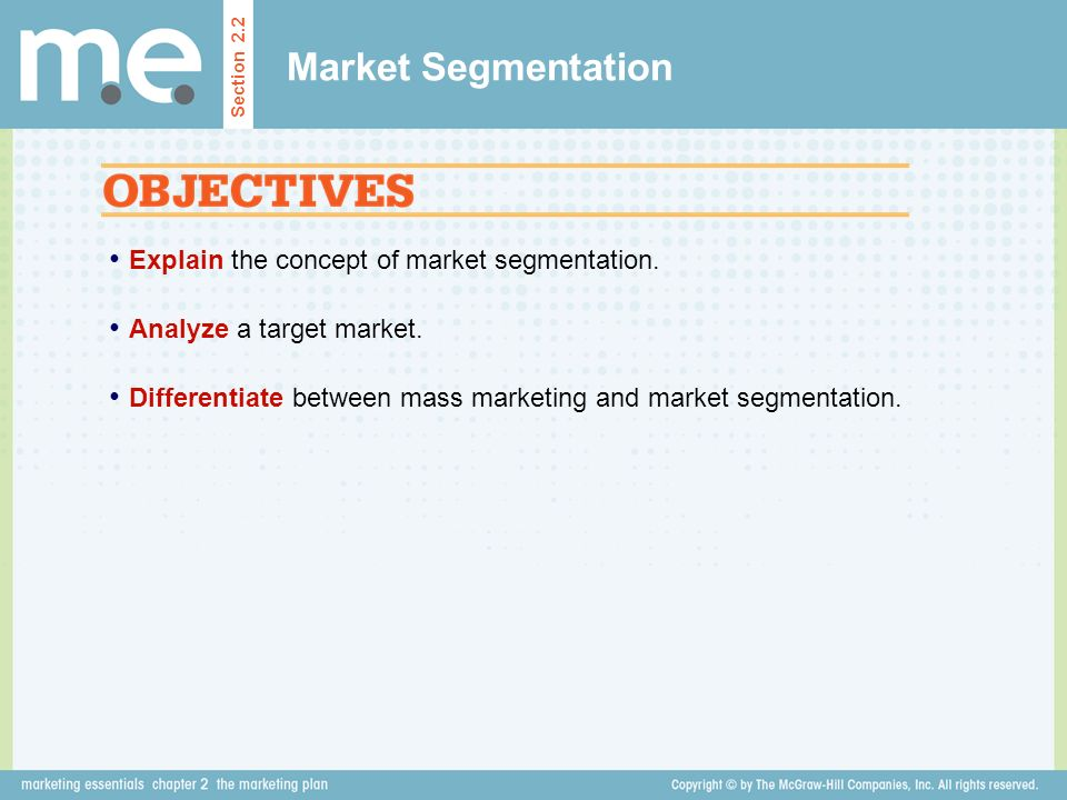 Market Segmentation Explain the concept of market segmentation.