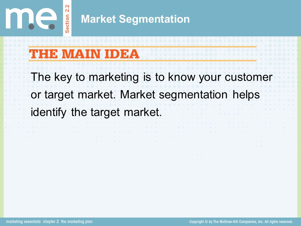 Market Segmentation Section 2.2.