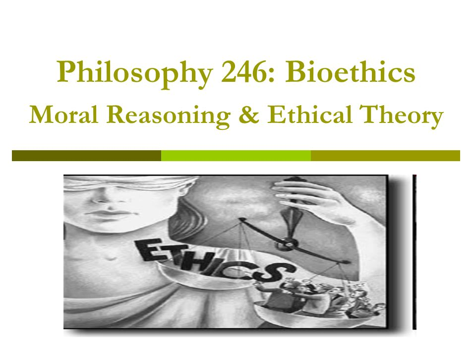 moral reasoning and ethical theory