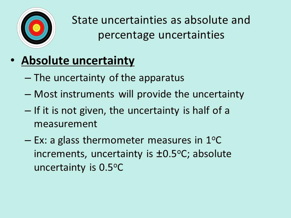 State uncertainties as absolute and percentage uncertainties