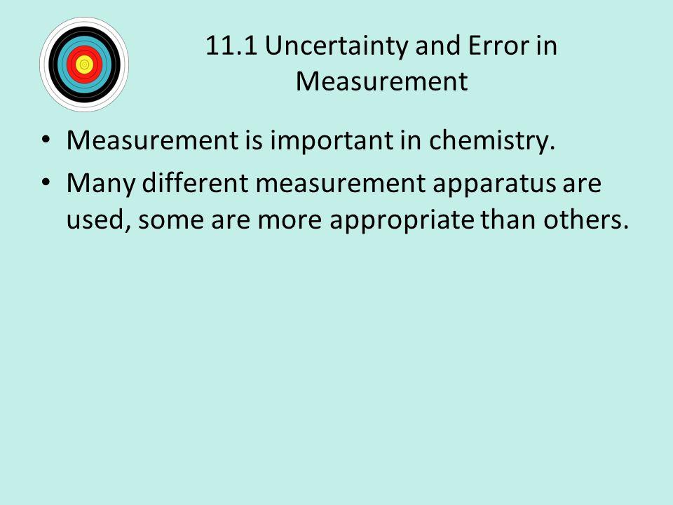 11.1 Uncertainty and Error in Measurement