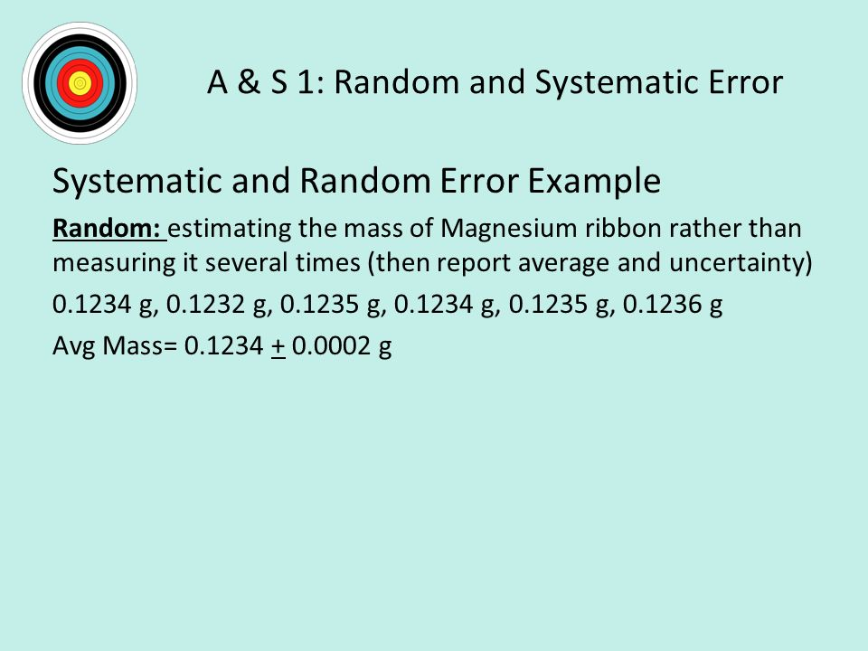 A & S 1: Random and Systematic Error
