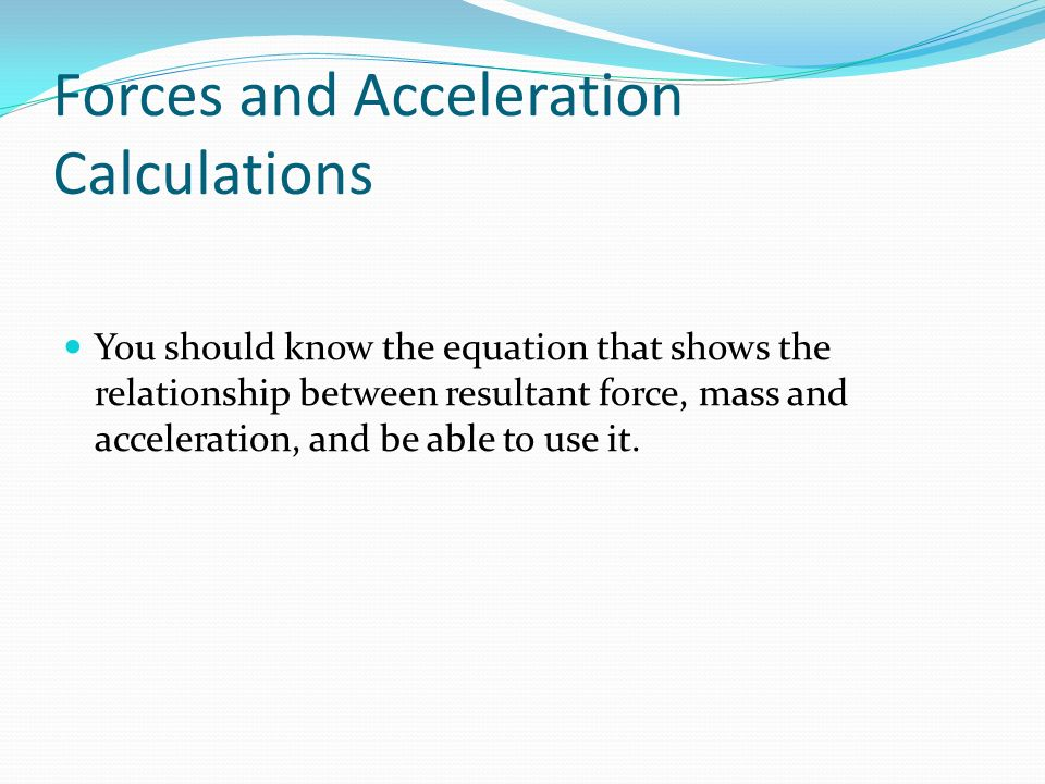 acceleration force and mass relationship