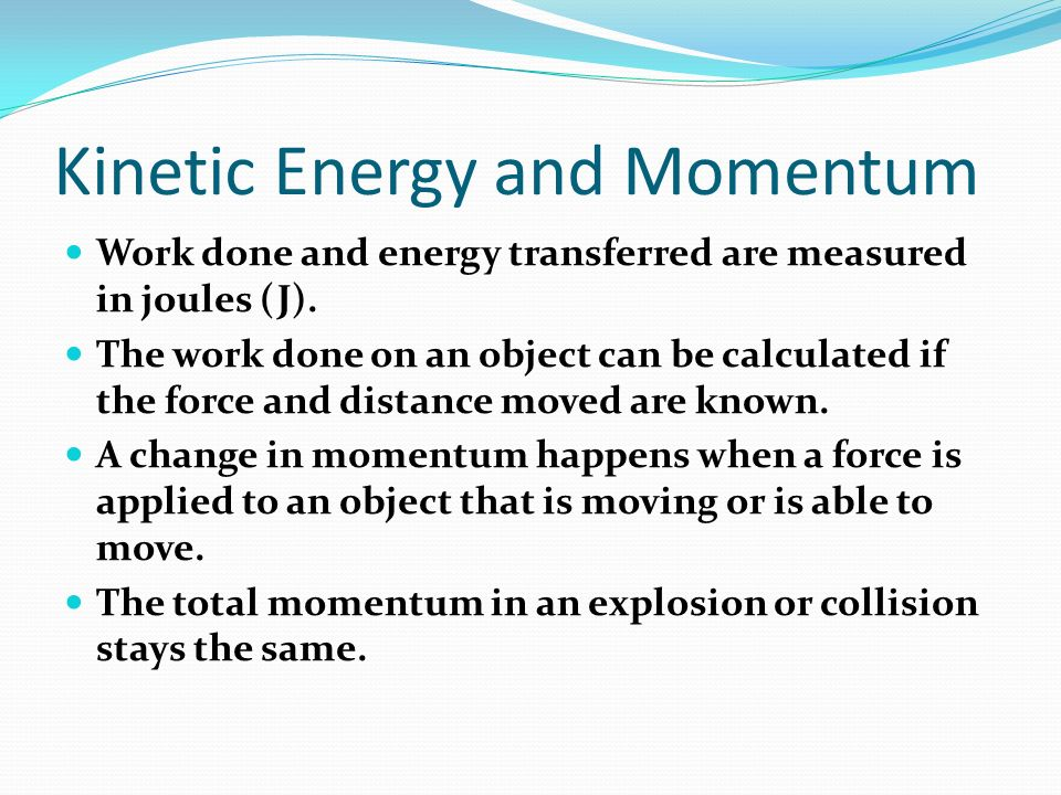 relationship between momentum and kinetic energy mastering physics