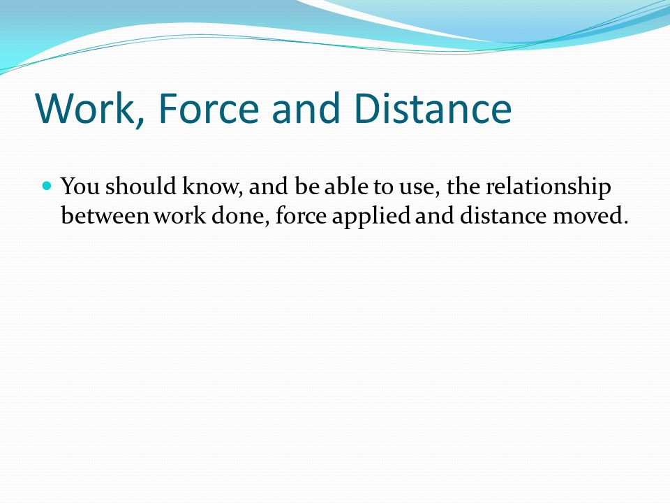 distance and force relationship