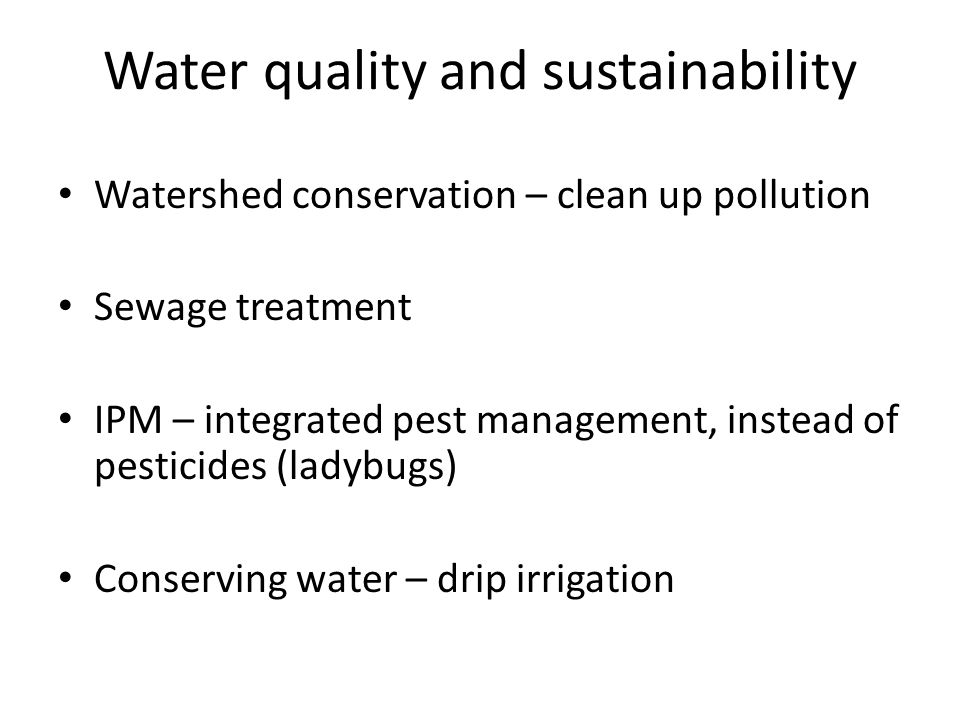 Water quality and sustainability