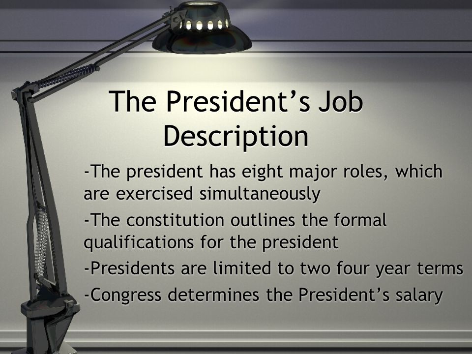 The President'S Job Description - Ppt Download