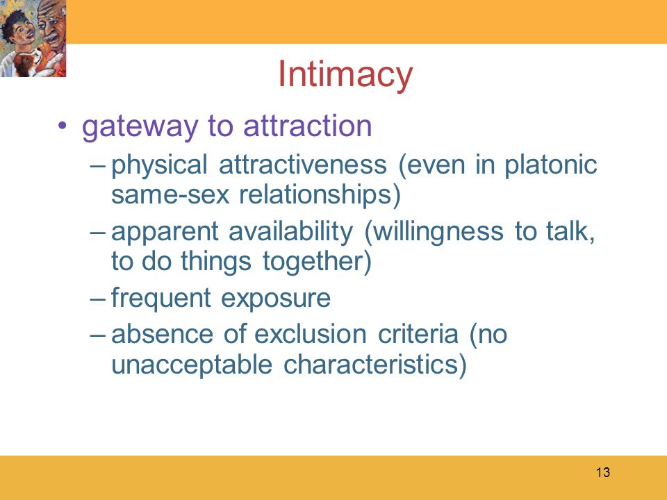 Intimacy gateway to attraction