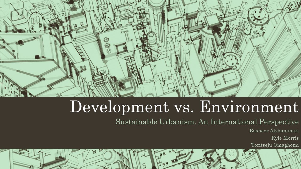 Development vs. Environment
