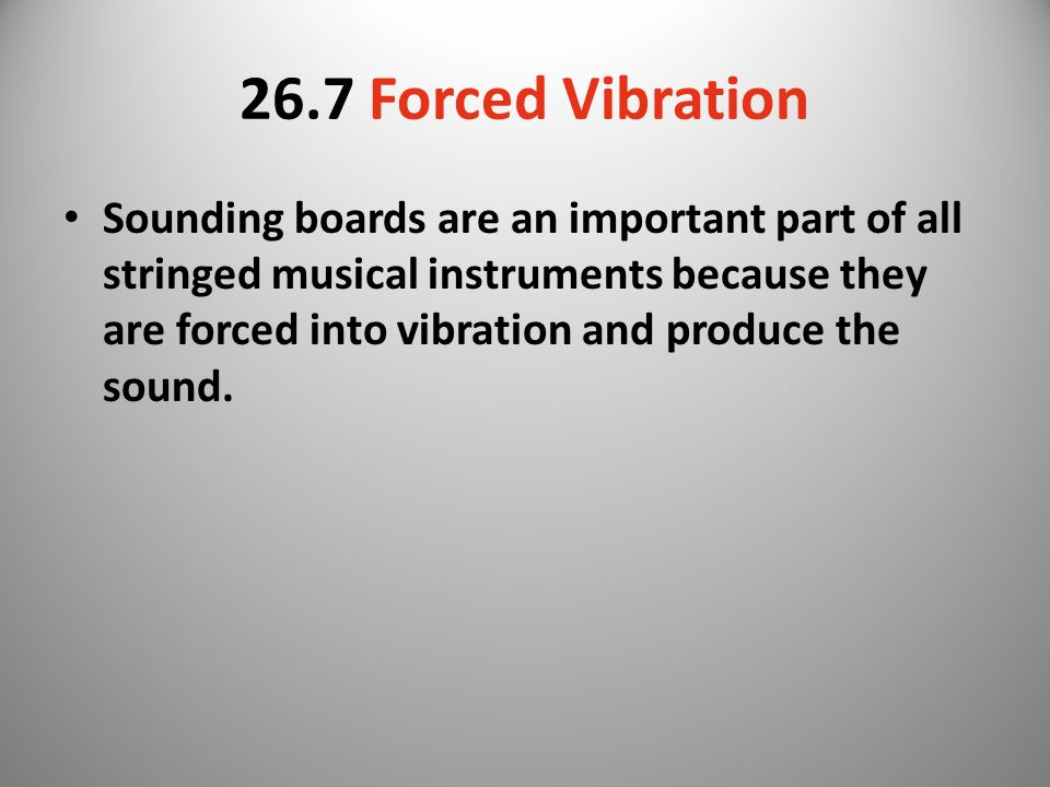 26.7 Forced Vibration