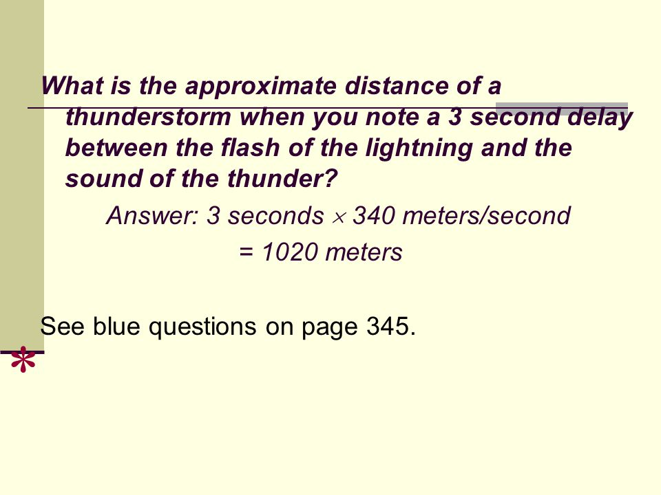 What is the approximate distance of a thunderstorm when you note a 3 second delay between the flash of the lightning and the sound of the thunder
